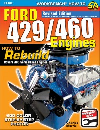 Cover Ford 429/460 Engines: How to Rebuild