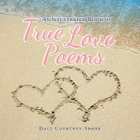 Cover An Illustrated Book of True Love Poems
