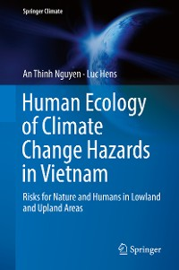 Cover Human Ecology of Climate Change Hazards in Vietnam