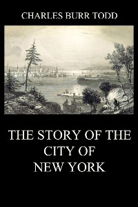 Cover The Story of the City of New York