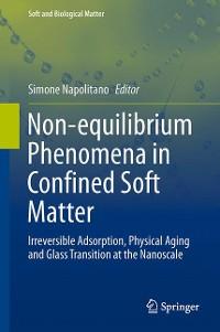 Cover Non-equilibrium Phenomena in Confined Soft Matter