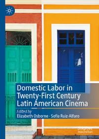Cover Domestic Labor in Twenty-First Century Latin American Cinema