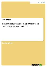 Cover Konzept eines Veränderungsprozesses in der Personalentwicklung