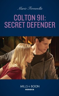 Cover Colton 911: Secret Defender