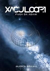 Cover Xadu Loop Vol.1 - Fuga da Adam