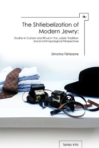 Cover The Shtiebelization of Modern Jewry