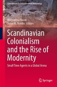 Cover Scandinavian Colonialism  and the Rise of Modernity