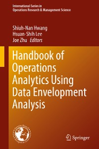 Cover Handbook of Operations Analytics Using Data Envelopment Analysis