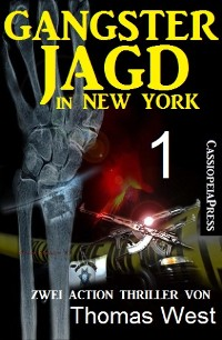 Cover Gangsterjagd in New York 1 - Zwei Action Thriller