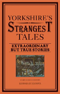 Cover Yorkshire's Strangest Tales