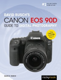 Cover David Busch's Canon EOS 90D Guide to Digital Photography