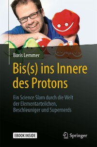 Cover Bis(s) ins Innere des Protons
