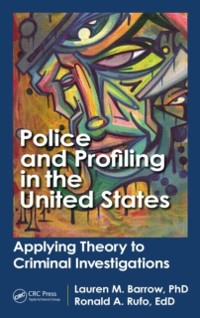 Cover Police and Profiling in the United States