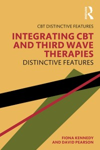 Cover Integrating CBT and Third Wave Therapies