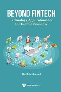 Cover Beyond Fintech: Technology Applications For The Islamic Economy