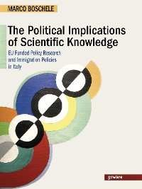Cover The Political Implications of Scientific Knowledge. EU Funded Policy Research 