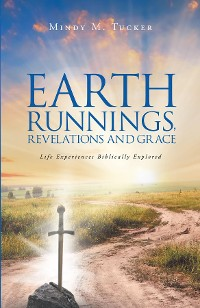 Cover Earth Runnings, Revelations and Grace