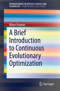 Cover A Brief Introduction to Continuous Evolutionary Optimization