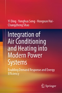 Cover Integration of Air Conditioning and Heating into Modern Power Systems