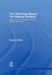 Cover 1940 Tokyo Games: The Missing Olympics
