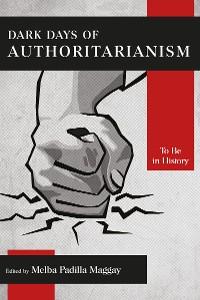 Cover Dark Days of Authoritarianism