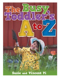 Cover The Busy Toddler's a to Z