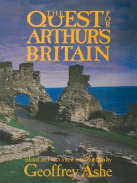 Cover The Quest For Arthur's Britain