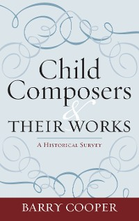 Cover Child Composers and Their Works