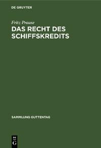 Cover Das Recht des Schiffskredits