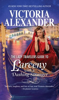Cover Lady Travelers Guide To Larceny With A Dashing Stranger (Lady Travelers Society, Book 2)