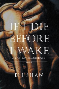 Cover If I Die Before I Wake
