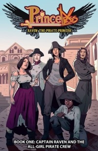 Cover Raven Pirate Princess: Captain Raven and the All-Girl Pirate Crew #TPB 1