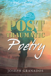 Cover Post Traumatic Poetry