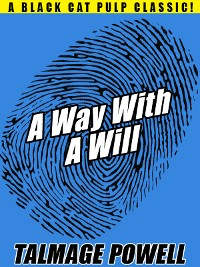 Cover A Way with a Will