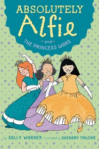 Cover Absolutely Alfie and The Princess Wars