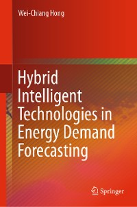 Cover Hybrid Intelligent Technologies in Energy Demand Forecasting