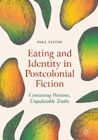 Cover Eating and Identity in Postcolonial Fiction