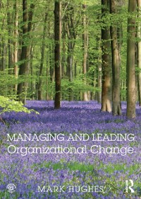 Cover Managing and Leading Organizational Change