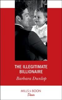 Cover Illegitimate Billionaire (Mills & Boon Desire) (Billionaires and Babies, Book 96)