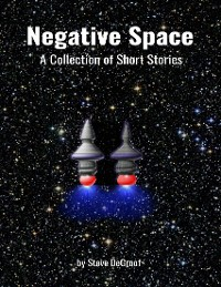Cover Negative Space: A Collection of Short Stories