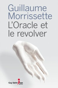Cover L'oracle et le revolver