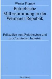 Cover Betriebliche Mitbestimmung in der Weimarer Republik