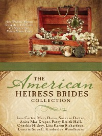 Cover The American Heiress Brides Collection