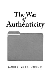 Cover The War of Authenticity