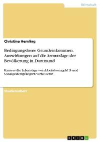 Cover Bedingungsloses Grundeinkommen. Auswirkungen auf die Armutslage der Bevölkerung in Dortmund