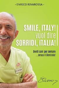 Cover Smile, Italy! vuol dire Sorridi, Italia!