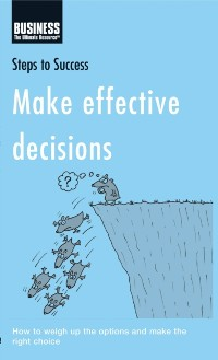 Cover Make Effective Decisions