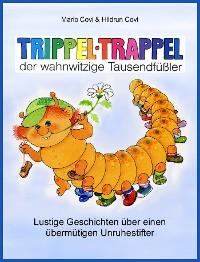 Cover TRIPPELTRAPPEL - der wahnwitzige Tausendfüßler