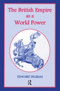 Cover British Empire as a World Power