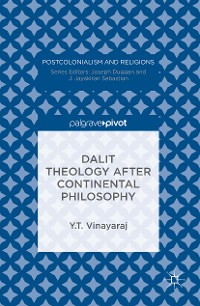 Cover Dalit Theology after Continental Philosophy